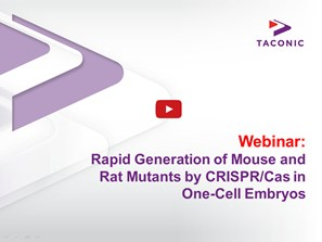 Webinar: Rapid Generation of Mouse and Rat Mutants by CRISPR/Cas in One-Cell Embryos