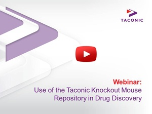 Webinar: Knockout Mouse Repository in Drug Discovery